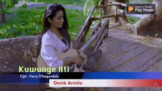 Lirik Lagu Denik Armila - Kuwunge Ati