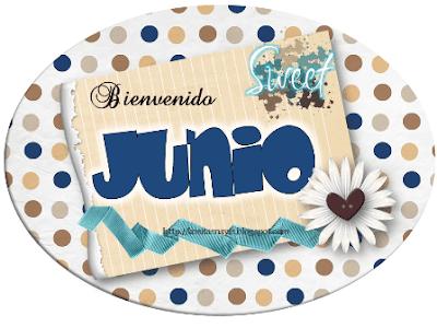 bienvenido junio welcome june