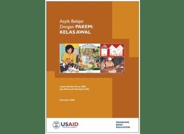 Buku Asyik Belajar dengan PAKEM di Kelas Awal - MBE (Untuk SD-MI)