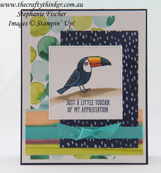 #thecraftythinker, #stampinup, #cardmaking, #sneakpeekoccasions2018, Toucan, Sneak Peek Occasions 2018, Bird Banter, Stampin' Blends, Stampin' Up Australia Demonstrator, Stephanie Fischer, Sydney NSW