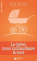 http://leslecturesdeladiablotine.blogspot.fr/2017/11/le-bebe-mon-milliardaire-moi-de-rose.html