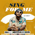 DOWNLOAD AUDIO: Q Chief - Sing For Me
