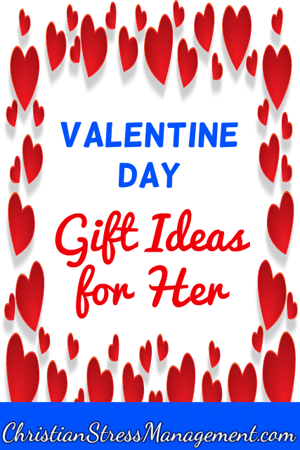Valentine Day gift ideas for her