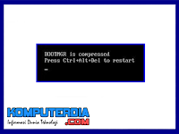 Cara Mudah Mengatasi BOOTMGR is Compressed di windows 7