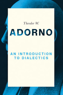 Theodor W Adorno - An Introduction to Dialectics