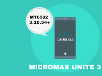 LOS 14.1   LINEAGE OS MT6582-.3.10.54 FOR MICROMAX UNITE 3 Q372 BY VEDANT SAPALKAR