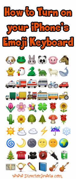 Director Jewels: iPhone Tip: Are You Using Your Emoji Keyboard?