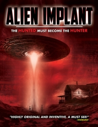 Alien Implant: The Hunted Must Become the Hunter | Bmovies