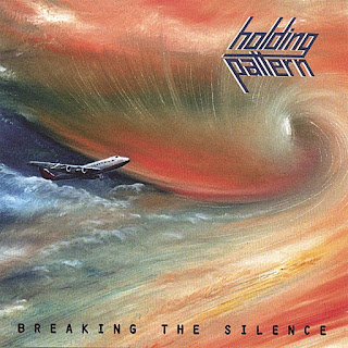 Holding Pattern - 2007 - Breaking The Silence