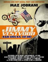 Jimmy Vestvood:American Hero
