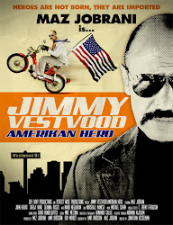 Jimmy Vestvood:American Hero