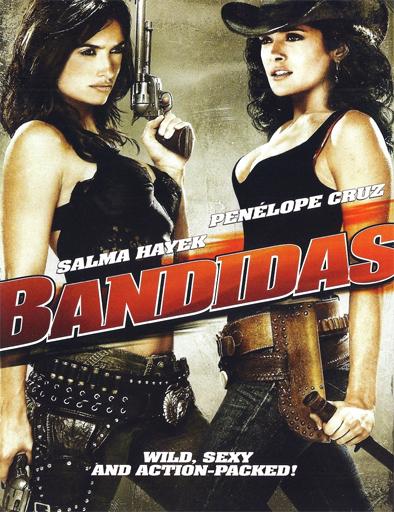Ver Bandidas (2006) Online