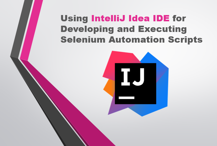 Selenium-By-Arun: IntelliJ Idea - An another IDE for