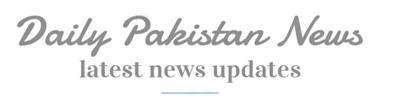 Daily Pakistan News, latest news updates