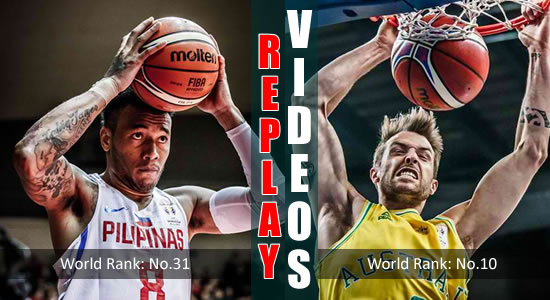 Video List: Gilas Pilipinas vs Australia game replay February 22, 2018 FIBA World Cup Qualifiers