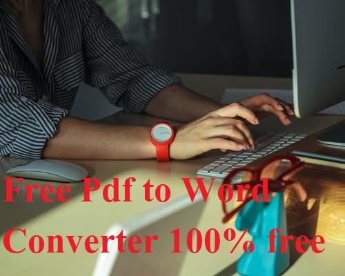 Free Pdf to Word Converter 100% free