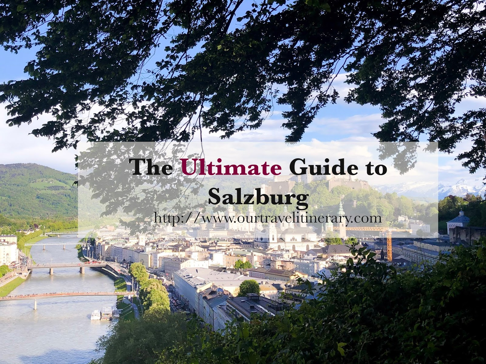 The Ultimate Guide to Salzburg + Hallstatt - 1 day, 2 day, 3 day Itinerary