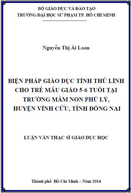 Biện pháp giáo dục tính thủ lĩnh cho trẻ mẫu giáo 5-6 tuổi tại trường mầm non Phú Lý huyện Vĩnh Cửu tỉnh Đồng Nai