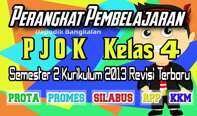 Prota, Promes, Silabus, RPP & KKM PJOK/Penjas Kelas 4 Semester 2 k13 Revisi 2017