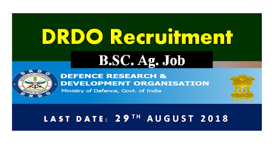 B.Sc. Ag Recruitment in DRDO-Centre for Personnel Talent Management (CEPTAM) ~ Agriculture and allied Job Portal - Career Guidance & Latest Jobs 2018