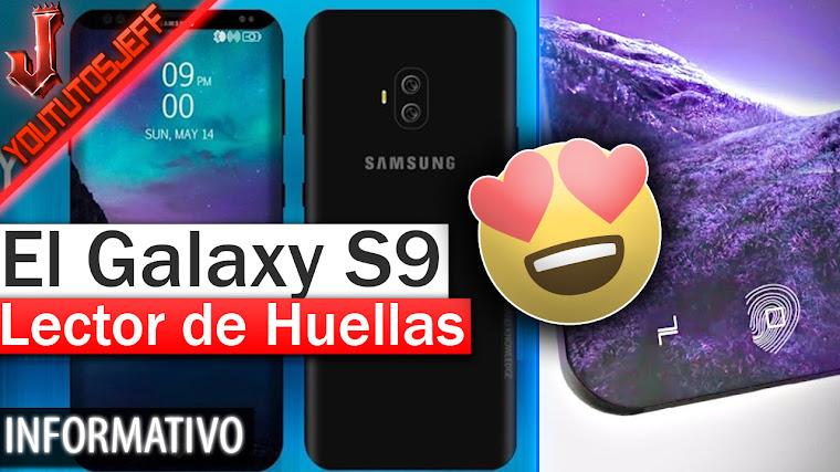 El Galaxy S9 - Lector de Huellas