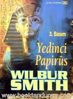 Wilbur Smith - Mısır Serisi - 02 - Yedinci Papirus