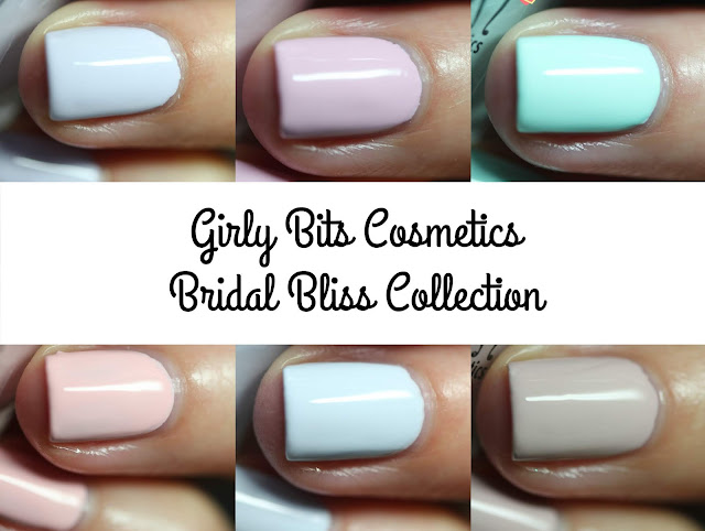 Girly Bits Bridal Bliss Collection swatches by Streets Ahead Style