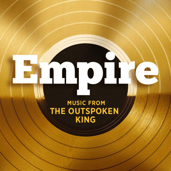 Empire Cast - Empire: Music From 'The Outspoken King' - EP Cover