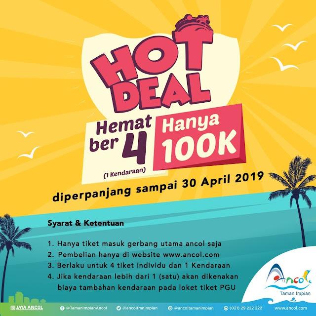 #Ancol - #Promo Hot Deal Ber4 1 Kendaraan Hanya 100K (s.d 30 April 2019)