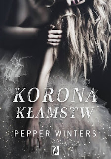 Korona kłamstw - Pepper Winters