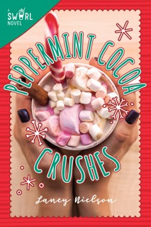 New Voice Laney Nielson On Peppermint Cocoa Crushes