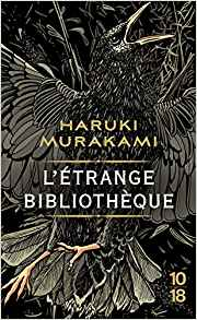 https://www.lachroniquedespassions.com/2019/04/letrange-bibliotheque-de-haruki.html