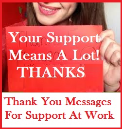 If You Are At Loss For Words On What To Write In Your Thank Your Message.  You Have Reached The Right Spot. Go Ahead And Convey Your Thanks For All  The Help ...