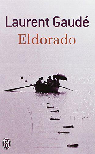 J'ai lu : Eldorado de Laurent Gaudé