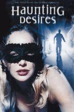 Haunting Desires 2006