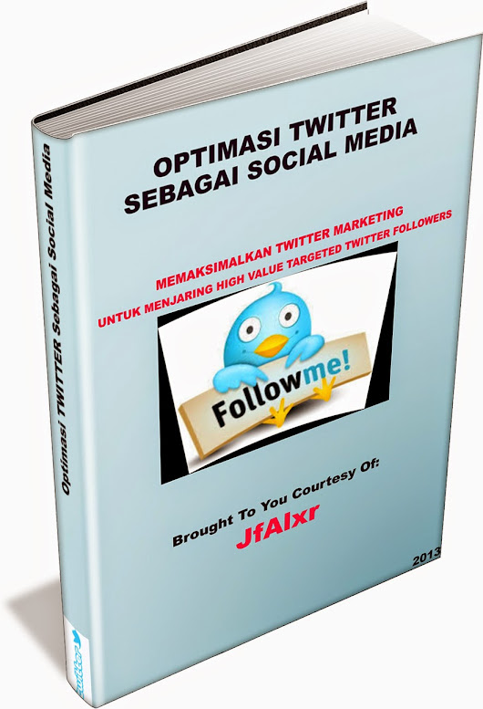 Ebook Optimasi TWITTER Follower Add - Ebook Premium