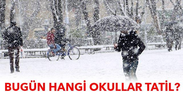Yarın okullar tatilmi kardan okullar tatil olan iller son dakika