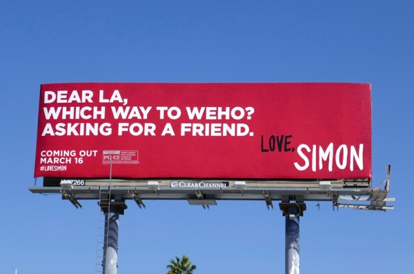 Dear LA Which way to WEHo Asking for friend Love Simon billboard