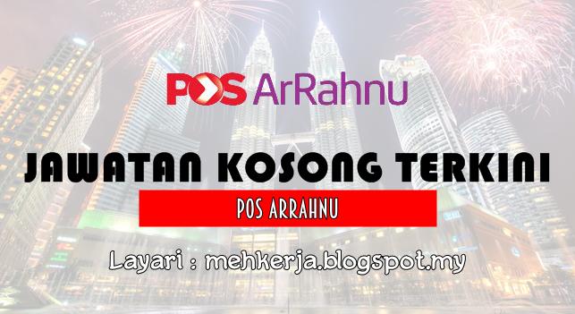 Jawatan Kosong Terkini 2016 di Pos ArRahnu