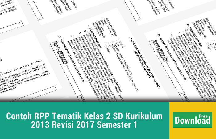 Contoh RPP Tematik Kelas 2 SD Kurikulum 2013 Revisi 2017 Semester 1