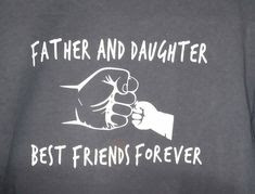 father and me is best friend
