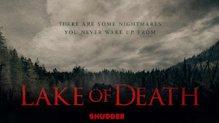 [Movie] Lake of Death – Shudder Hollywood Horror Drama Review And Mp4
