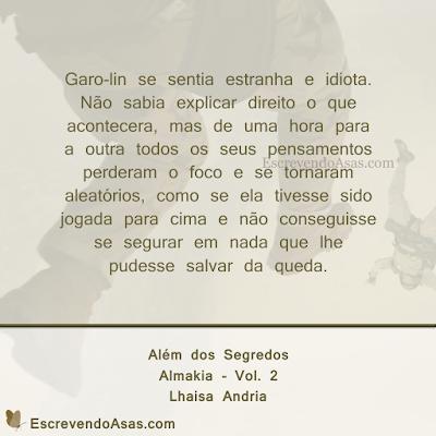 Além dos Segredos - Almakia - Lhaisa Andria