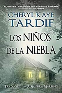 Los Niños de la Niebla- Cheryl Kaye Tardif