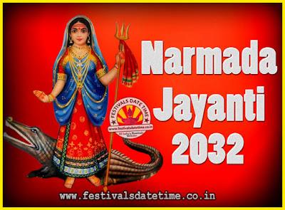 2032 Narmada Jayanti Puja Date & Time, 2032 Narmada Jayanti Calendar