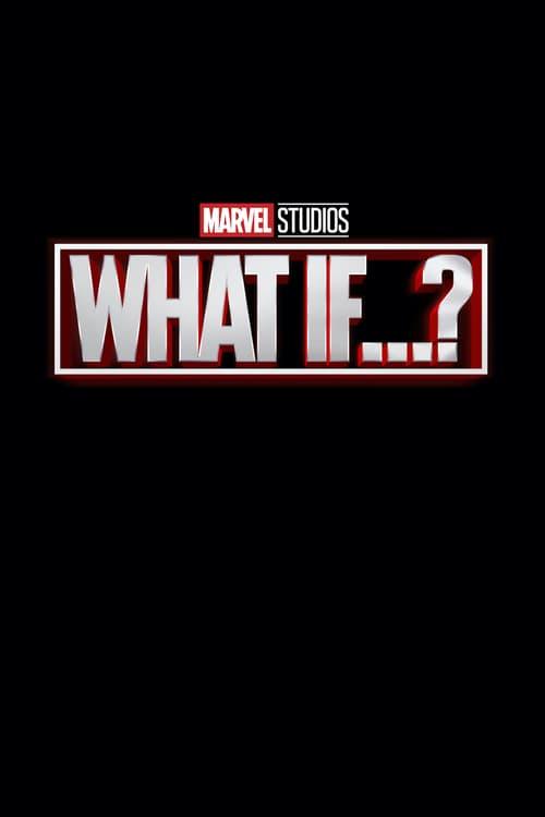 What If ..? - Vietsub (2021)