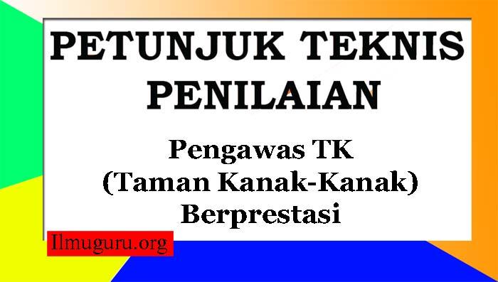 Juknis Pengawas TK Berprestasi