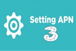 Cara Setting APN Internet Tri (Three 3) 4g Lte Biar Cepat