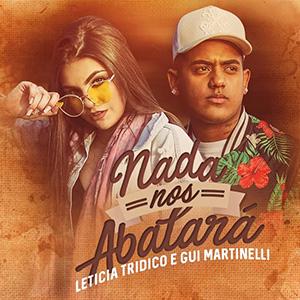 Baixar Música Nada Nos Abalará - Leticia Tridico e Gui Martinelli