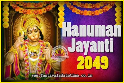 2049 Hanuman Jayanti Pooja Date & Time, 2049 Hanuman Jayanti Calendar